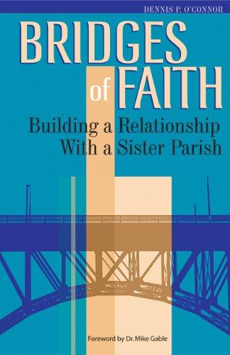 9780867165845: Bridges of Faith: Building a Relationship With a Sister Parish