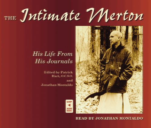 The Intimate Merton: His Life from His Journals (Compact Disc): Thomas Merton