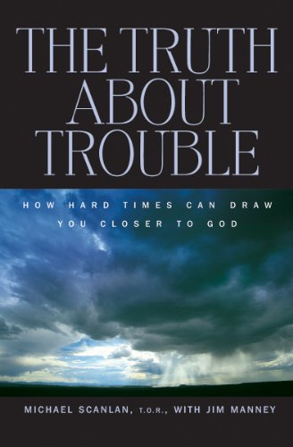 9780867166217: The Truth About Trouble: How Hard Times Can Draw You Closer to God
