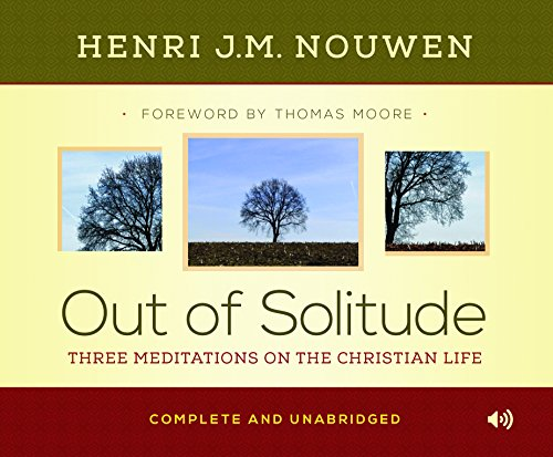 9780867166903: Out of Solitude: Three Meditations on the Christian Life