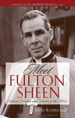 9780867167092: Meet Fulton Sheen: Beloved Preacher and Teacher of the Word