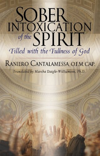 9780867167139: Sober Intoxication of the Spirit: Filled with the Fullness of God