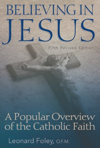 9780867167252: Believing in Jesus: A Popular Overview of the Catholic Faith (Fifth Revised Edition)