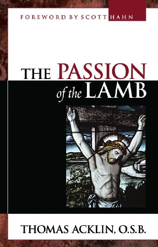 9780867167436: The Passion of the Lamb: The Self-Giving Love of Jesus