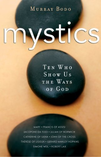 9780867167467: Mystics: Ten Who Show Us the Ways of God
