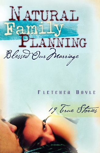 9780867167603: Natural Family Planning Blessed Our Marriage: 19 True Stories