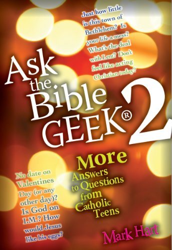 9780867167665: Ask the Bible Geek® 2: More Answers to Questions From Catholic Teens