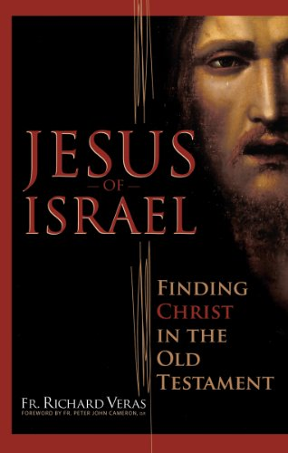 9780867167726: Jesus of Israel: Finding Christ in the Old Testament