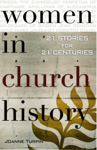 9780867167764: Women in Church History: 21 Stories for 21 Centuries