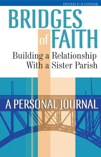 9780867167948: Bridges of Faith: Building a Relationship With a Sister Parish : a Personal Journal