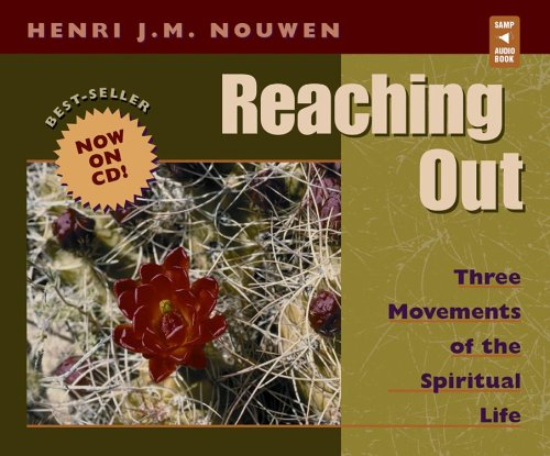 9780867167962: Reaching Out: Three Movements of the Spiritual Life