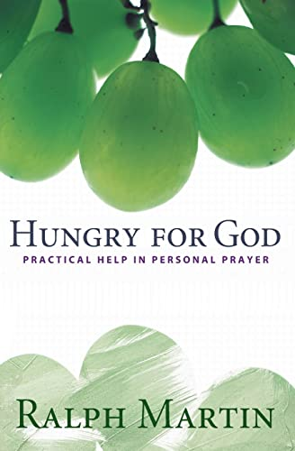 9780867168013: Hungry for God: Practical Help in Personal Prayer