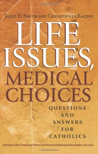 9780867168082: Life Issues, Medical Choices: Questions and Answers for Catholics