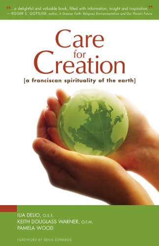 9780867168389: Care for Creation: A Franciscan Spirituality of the Earth