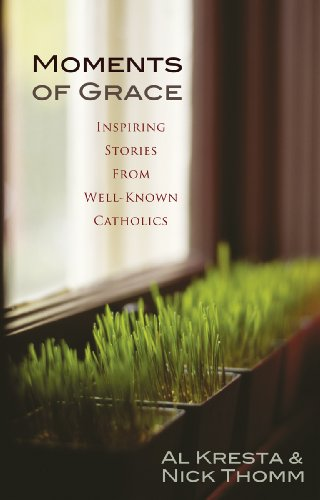 9780867168624: Moments of Grace: Inspiring Stories From Well-Known Catholics