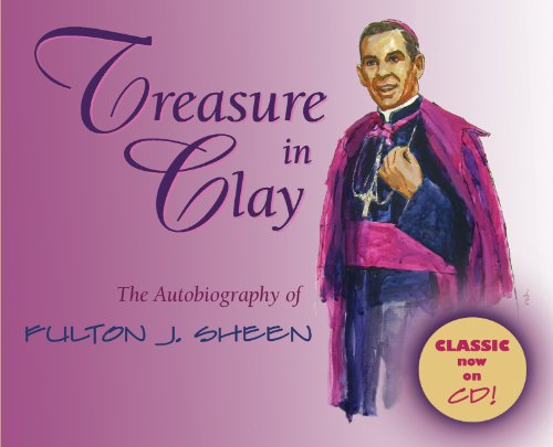 9780867169072: Treasure in Clay: The Autobiography of Fulton J. Sheen