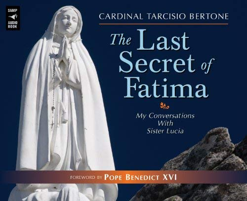 9780867169089: The Last Secret of Fatima: My Conversations with Sister Lucia