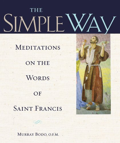 9780867169140: The Simple Way: Meditations on the Words of Saint Francis