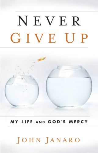 9780867169294: Never Give Up: My Life and God's Mercy