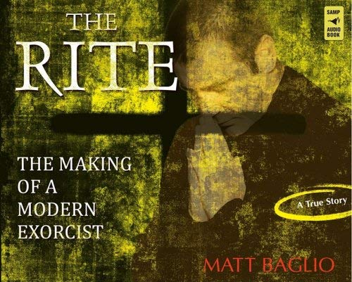 9780867169331: The Rite: The Making of a Modern Exorcise