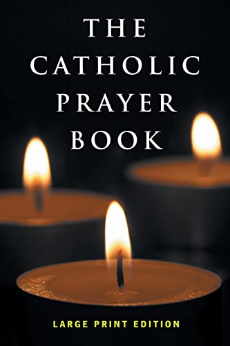9780867169584: The Catholic Prayer Book: Large Print Edition