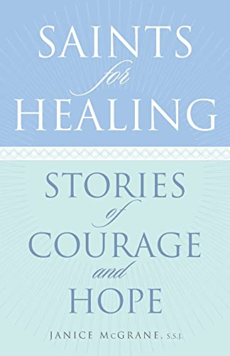 9780867169621: Saints for Healing: Stories of Courage and Hope