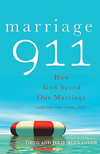 9780867169799: Marriage 911: How God Saved Our Marriage (and Can Save Yours, Too!)