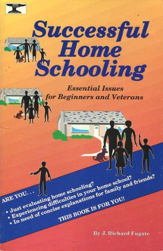 9780867170054: Successful home schooling