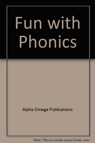 Fun with Phonics (Lifepac Language Arts Grade 1)