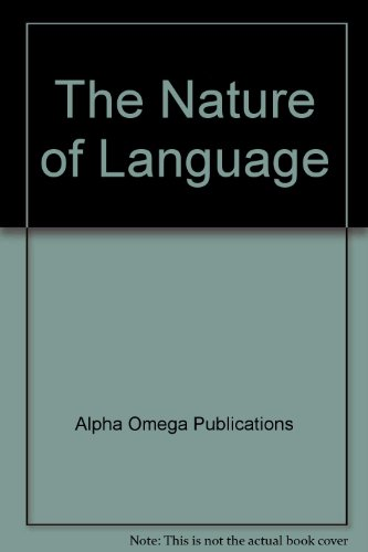 The Nature of Language (Lifepac Language Arts Grade 9): Alpha Omega Publications (AZ)