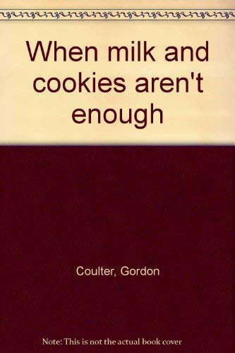 When milk and cookies aren't enough: Gordon Coulter, Kathleen
