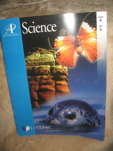 Science and Tomorrow (Lifepac Science Grade 9-Physical Science 2)