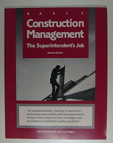 9780867183429: Basic Construction Management: The Superintendent's Job
