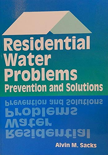 9780867183955: Residential Water Problems: Prevention and Solutions