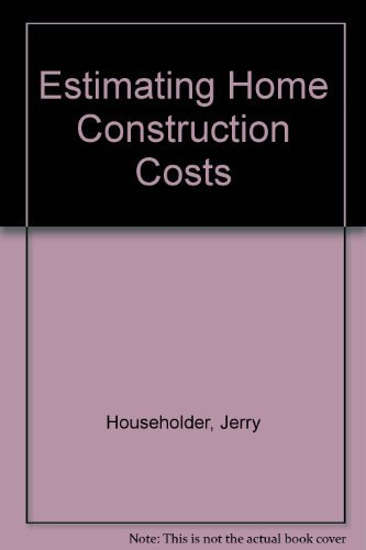 9780867184488: Estimating Home Construction