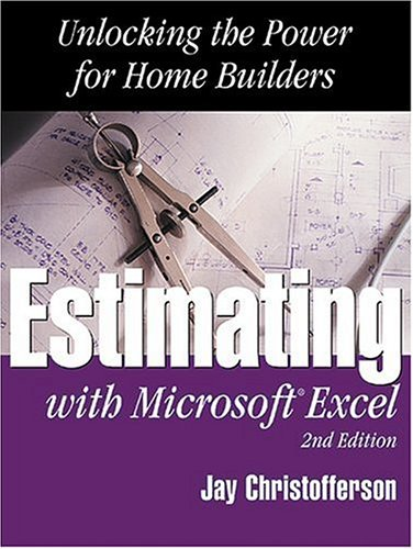 9780867185027: Estimating With Microsoft Excel: Unlocking the Power for Home Builders
