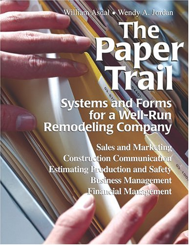 The Paper Trail : Systems and Forms: Wendy Adler Jordan;