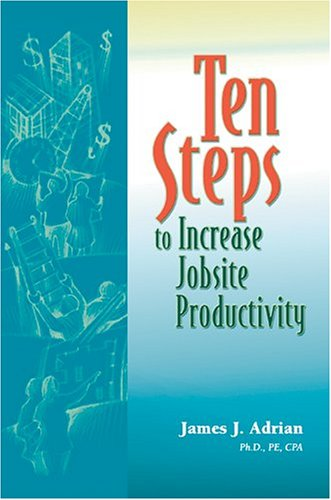 9780867185232: Ten Steps to Increase Jobsite Productivity