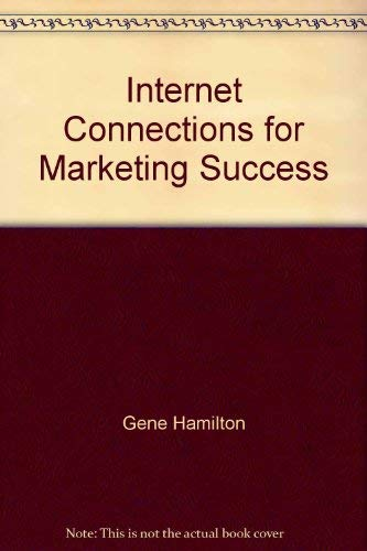 9780867185393: Internet Connections for Marketing Success