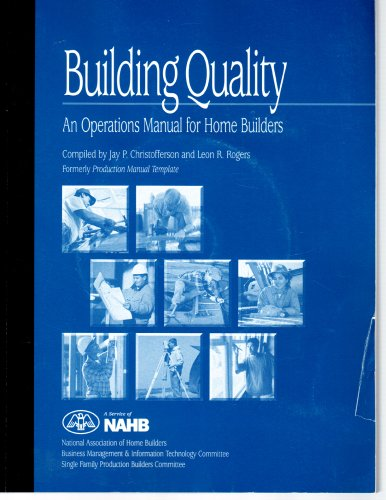 9780867185652: Building Quality: An Operations Manual For Home Builders