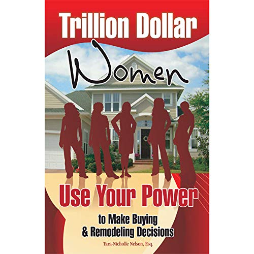 9780867186345: Trillion Dollar Women: Use Your Power to Make Buying & Remodeling Decisions