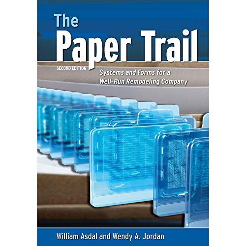 The Paper Trail: Systems And Forms For: Jordan, Wendy A.,Asdal,