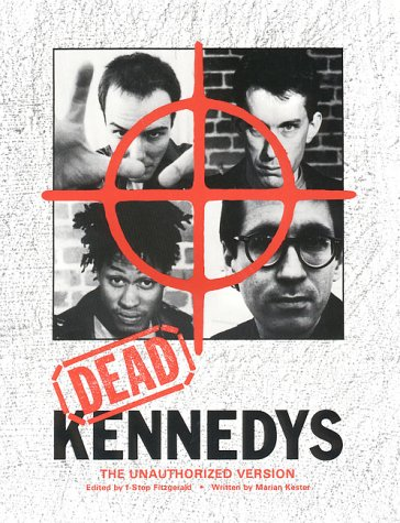 9780867193121: Dead Kennedys the Unauthorized Version