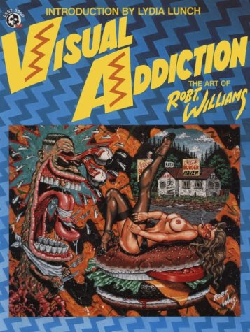 9780867193770: Visual Addiction: The Art of Robt. Williams