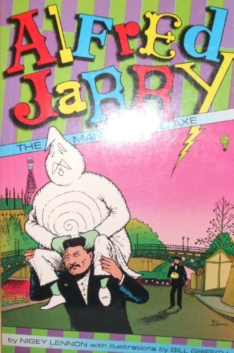 9780867193824: Alfred Jarry: The Man With the Axe