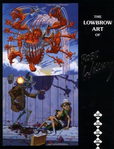9780867194180: The Lowbrow Art of Robert Williams