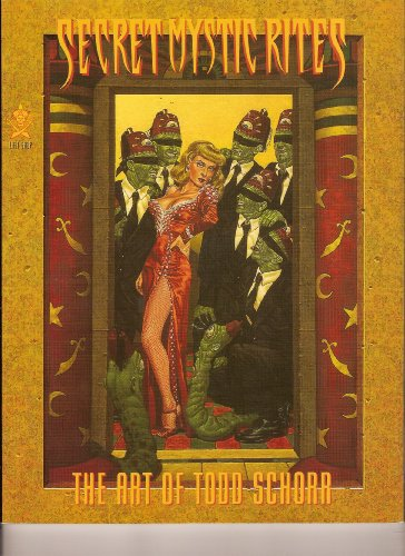 9780867194289: Secret Mystic Rites: The Art of Todd Schorr