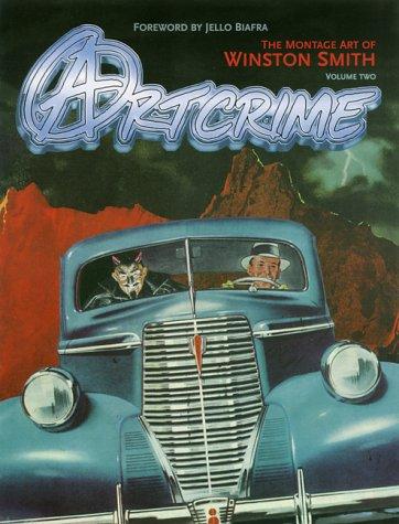 Art Crime Montage Art Volume 2