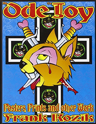 9780867194579: An Ode to Joy: Posters, Prints and Other Work of Frank Kozik