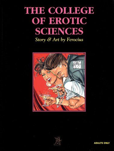 The College of Erotic Sciences: Ferocius, Ferocius